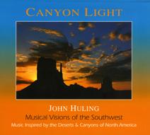 CANYON LIGHT BY JOHN HULING