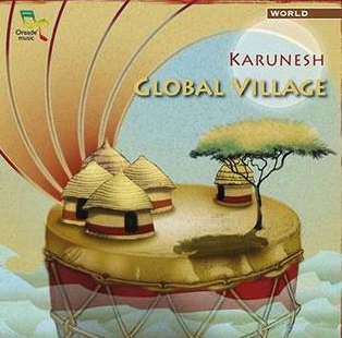 GLOBAL VILLAGE BY KARUNESH