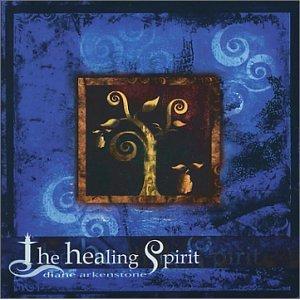 HEALING SPIRIT BY DIANE ARKENSTONE